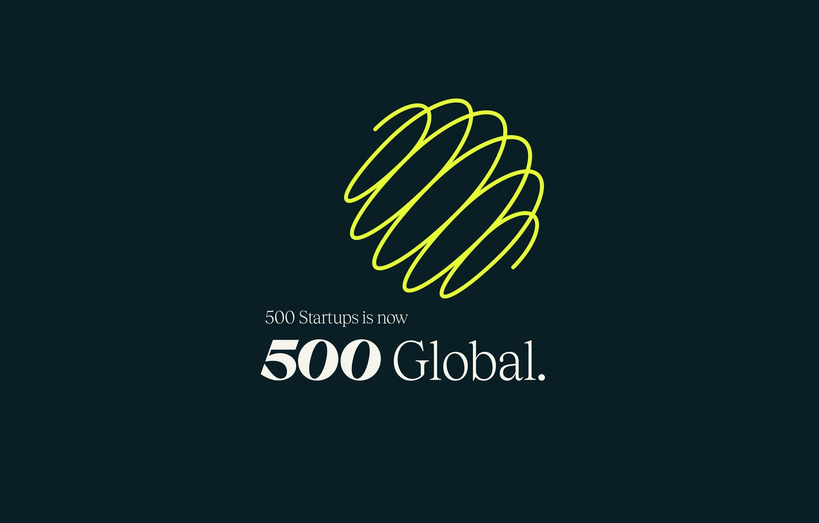 """500 Startups closes its largest fund raise to date, announces rebrand to """"500 Global"""""""