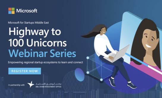 Register now: Microsoft's Highway to 100 Unicorns Webinar Series