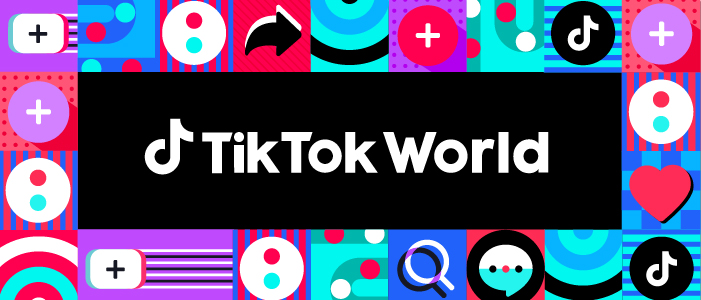 Brands, creators, consumers invited to attend the first edition of TikTok World this month