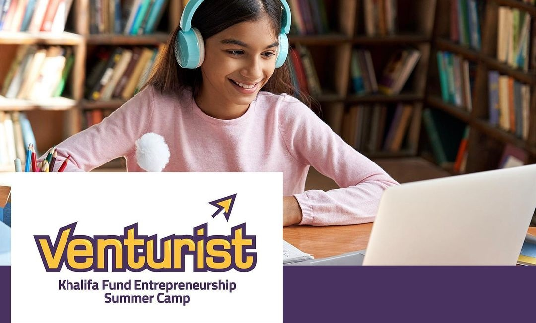 "Closing soon: Khalifa Fund invites school students to apply to its ""Venturist"" entrepreneurship summer camp"